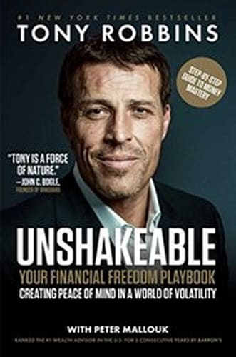 Unshakeable: Your Financial Freedom by Tony Robbins