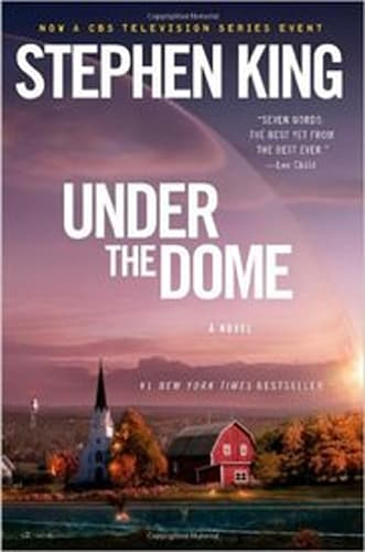 Under the Dome by Stephan King