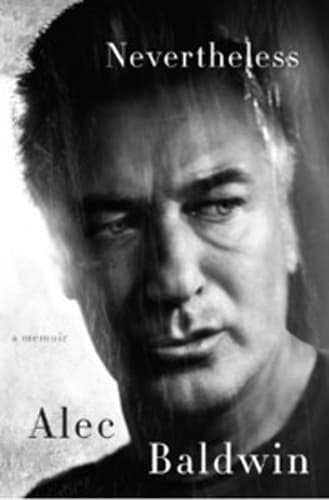 'Nevertheless: A Memoir' by Alec Baldwin