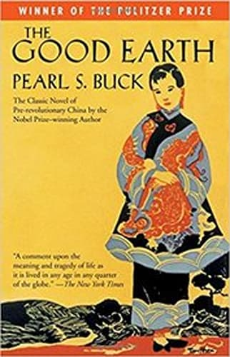 The Good Earth by Pearl S.Buck