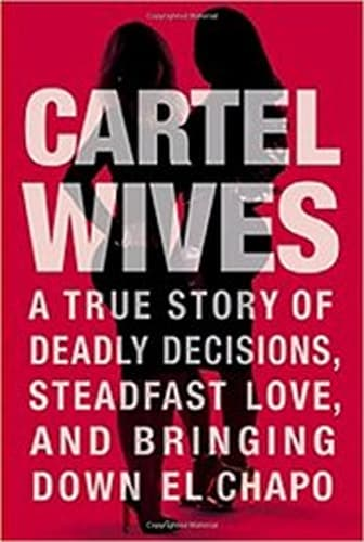 Cartel Wives by Mia and Olivia Flores