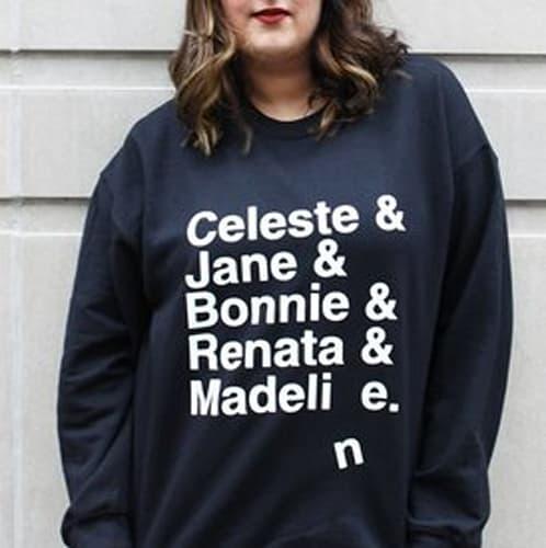 Big Little Lies Sweatshirt