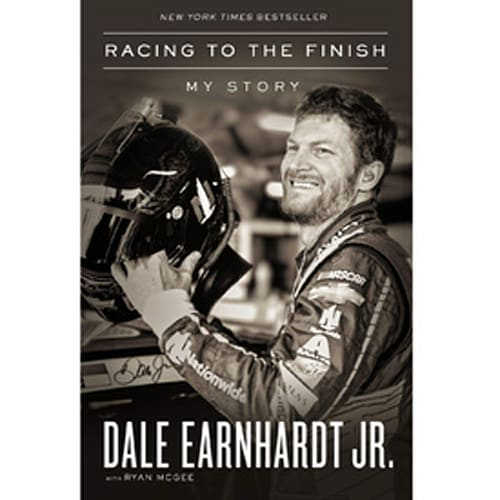 Racing to the Finish: My Story by Dale Hearnhardt Jr.