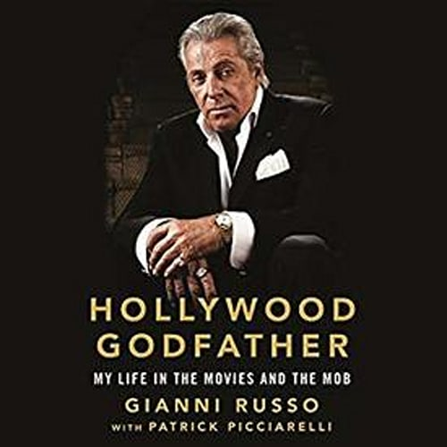 Hollywood Godfather: My Life in the Movies and the Mob   Audible Audiobook – Unabridged