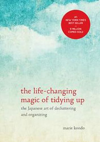 The Life-Changing Magic of Tidying-up by Marie Kondo