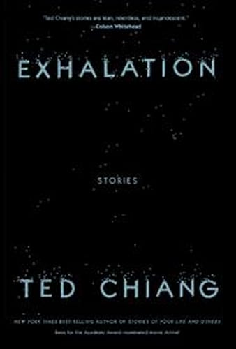 Exhalation Ted Chiang