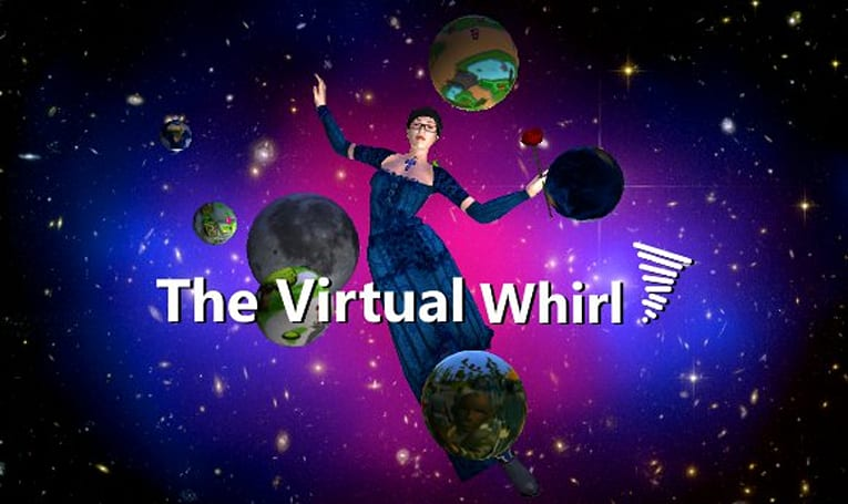 The Virtual Whirl: Community guide to Virtual Worlds