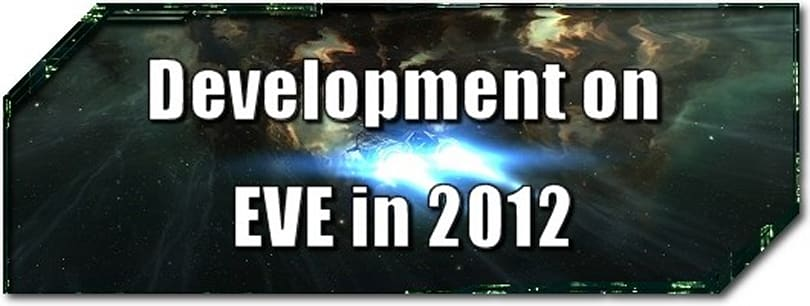 EVE Evolved: Development on EVE in 2012