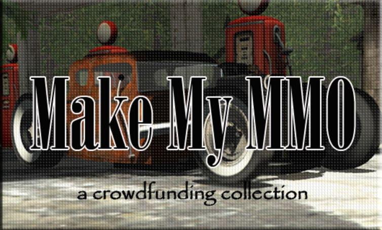 Make My MMO: Crowdfunding January 26 - February 8, 2014