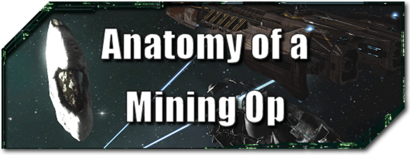 EVE Evolved: Anatomy of a mining op