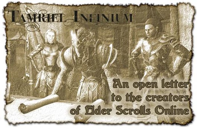 Tamriel Infinium: An open letter to the creators of Elder Scrolls Online