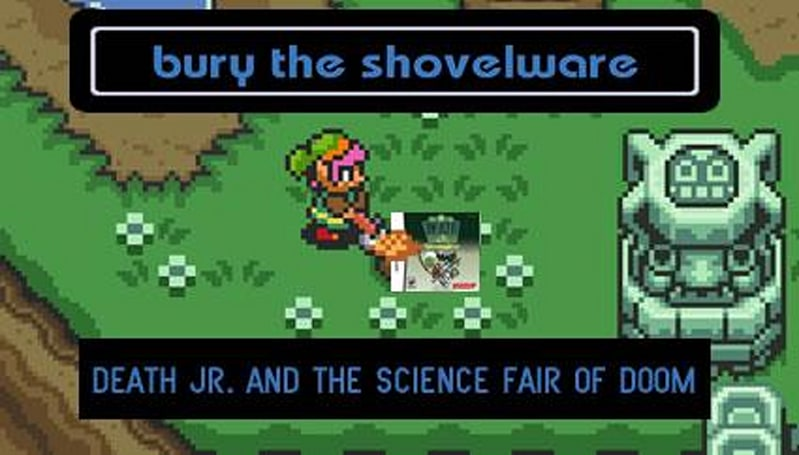 Bury the Shovelware: Death, Jr. and the Science Fair of Doom