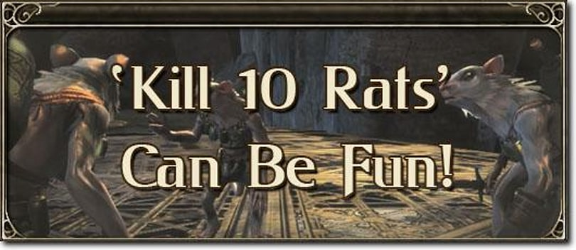 MMO Mechanics: Kill 10 rats can be fun!