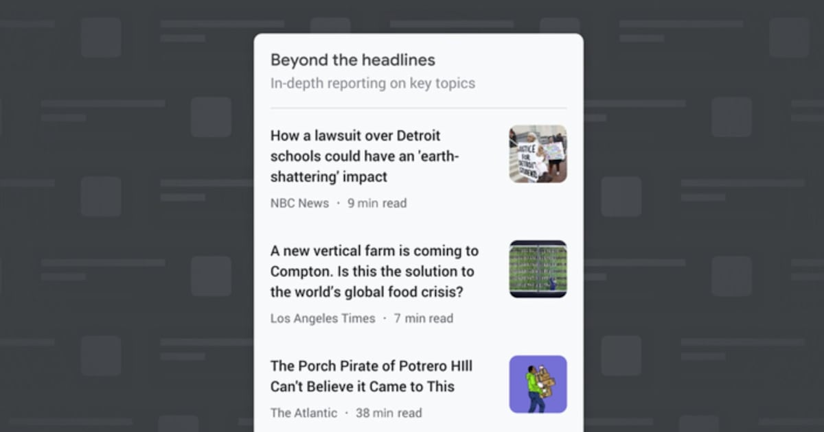 Google News dives deeper into stories with'Beyond the Headlines' 1
