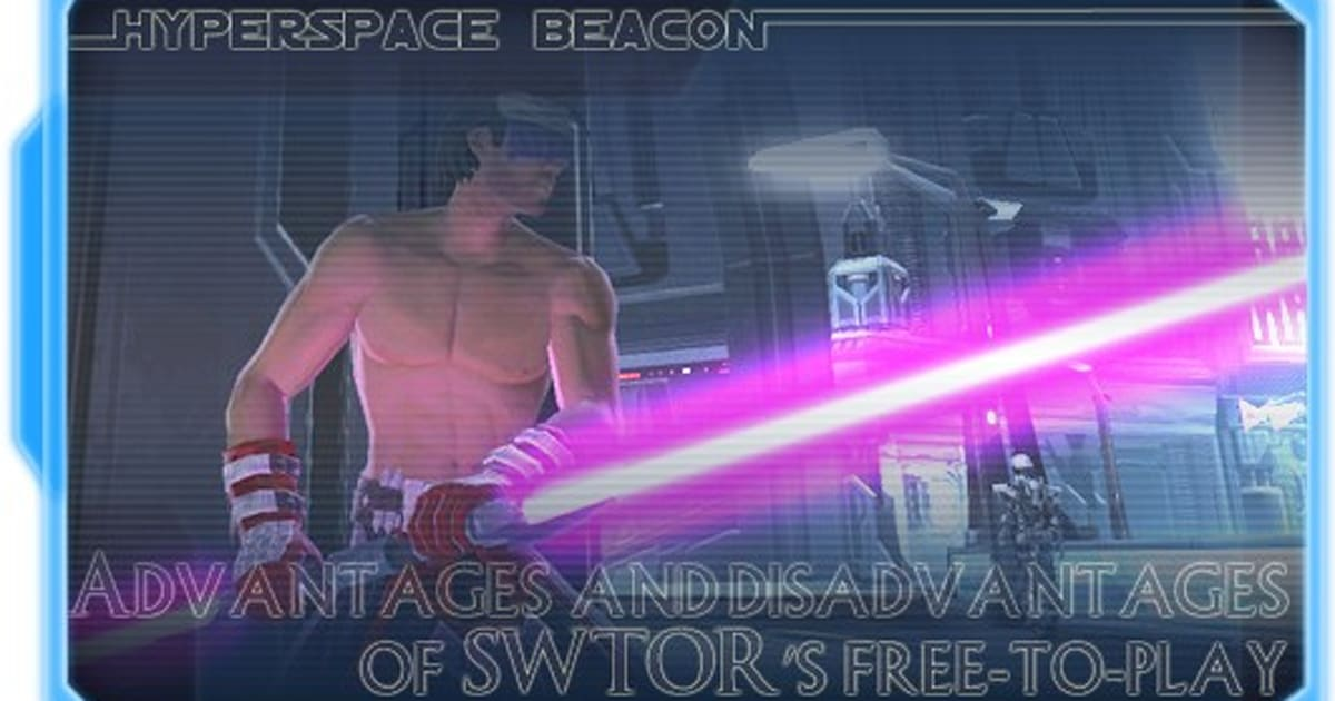 Hyperspace Beacon: Advantages and disadvantages of SWTOR's