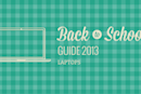 Engadget's back to school guide 2013: laptops