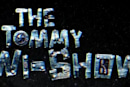 The Tommy Wi-Show is a video game show with Tommy Wiseau