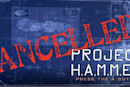 Project H.A.M.M.E.R. development in doubt (still)