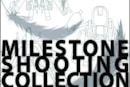 Milestone Shooting Collection release date shot down