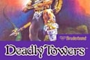 Virtually Overlooked: Deadly Towers