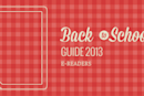 Engadget's back to school guide 2013: e-readers