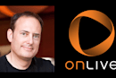 More OnLive management moves: Perlman out, as investor Lauder settles for Chairman