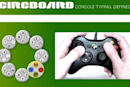Circboard brings fast typing to console controllers (video)