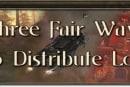 MMO Mechanics: Three fair ways to distribute loot