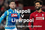 Napoli v Liverpool: Champions League match preview