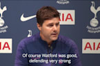 Pochettino: Watford defended well but we came out fighting