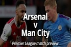 Arsenal v Manchester City: Match Preview