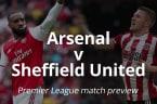 Premier League match preview: Arsenal v Sheffield United