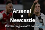 Premier League match preview: Arsenal v Newcastle