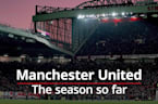 Man United: The season so far