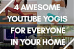 4 awesome YouTube yogis for everyone in your home