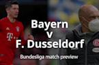 Bundesliga match preview: Bayern Munich v Dusseldorf