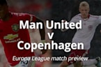 Europa League Match Preview: Man United v F.C. Copenhagen