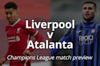 Liverpool v Atalanta: Champions League match preview