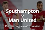 Southampton v Manchester United: Premier League match preview