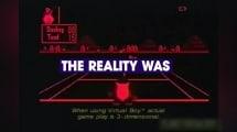 Tech Hunters: Entering New Worlds With Virtual Boy - Bonus Clip