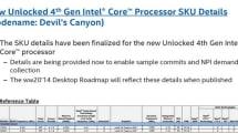 インテル次期KシリーズDevil's Canyonの仕様流出。Core i7は定格4GHz、OCで夢の常用5GHzも