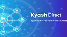 KyashがAPI開放、オンラインバンクやポイントを『即Visa化』できるKyash Direct