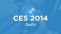 CES 2014: Audio roundup
