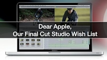 Dear Apple, here's our Final Cut Studio wishlist
