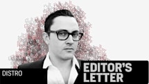Editor's Letter: Distro, shutting down...
