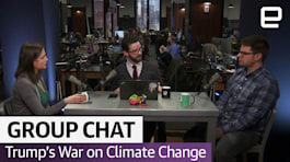 Trump's War on Climate Change | The Engadget Podcast Ep. 26