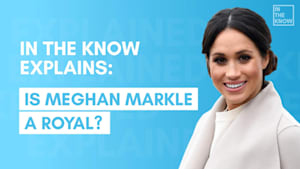 Is Meghan Markle really a royal?