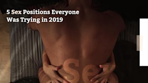 5 Sex Positions Everyone Was Trying in 2019