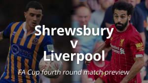 FA Cup preview: Shrewsbury v Liverpool