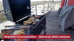 Abwechslung Zuhause: Angrillen in Coronazeiten!